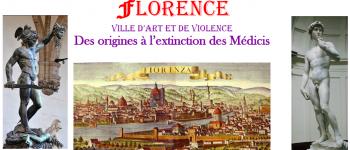 Conférence de l\Université du Temps Libre : L'Histoire et les merveilles de Florence Saint-Jean-de-Luz
