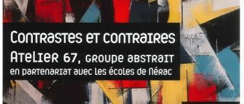Exposition : Contrastes et contraires d\Atelier 67 Nérac