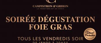 Dégustation de Foie gras chez Campistron et fils Moliets-et-Maa