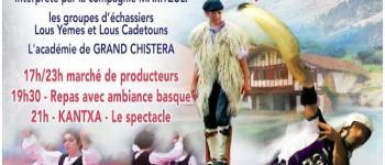 Nouveau spectacle : Kantxa, entre Landes et Pays Basque Moliets-et-Maa