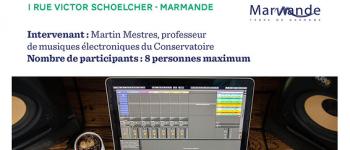 Mini Stage de Musiques électroniques Marmande