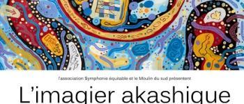 Exposition L\imagier akashique Génissac