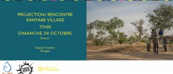 Projection / Rencontre Kamyaak Village au Sénégal Bruges