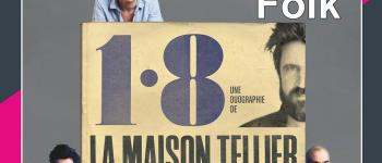 Concert La Maison Tellier Meymac